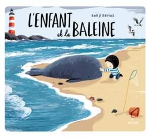 l'enfant et la baleine : livre histoire enfant