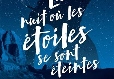la nuit où les étoiles se sont éteintes : roman ado
