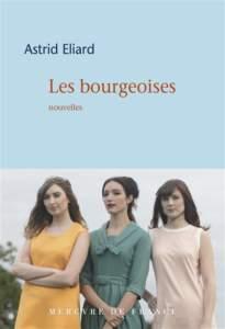 les bourgeoises : conseil lecture academie goncourt