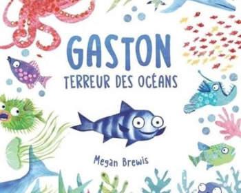 gaston terreur des océans : livre pour enfants 2021