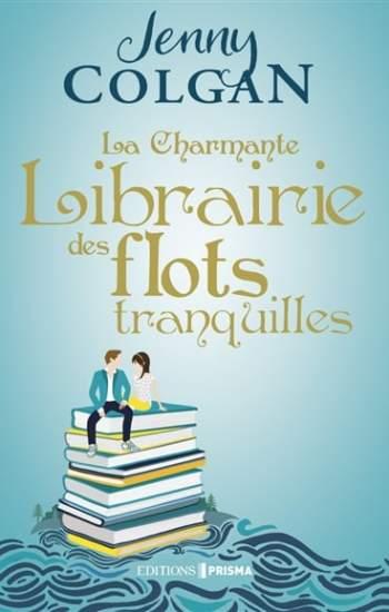 la charmante librairie des flots tranquilles : livre 2021
