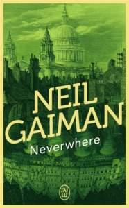 neverwhere : roman fantastique