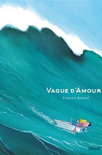 vague d amour : nouveauté bd 2021