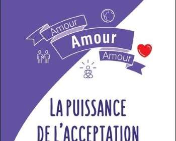 amour, la puissance de l'acceptation : livre developpement personnel