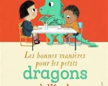 les bonnes manière pour les petits dragons à l'école : album jeunesse