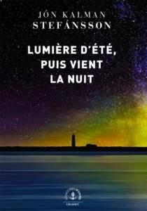 lumière d'été puis vient la nuit : livre coup de coeur 2021