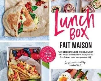 lunch box : manger équilibré : livre cuisine 2021