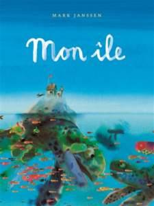 mon île : livre coup de coeur 2021