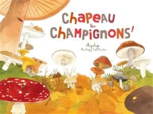 chapeau les champignons : automne enfant