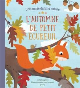 l'automne de petit écureuil : imagier de l'automne