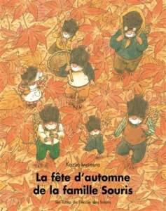 la fête d'automne de la famille souris : album sur l'automne