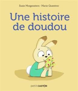 une histoire de doudou : livre doudou